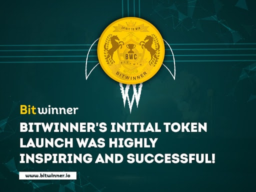 Bitwinner's Initial token launch was highly inspiring and successful!