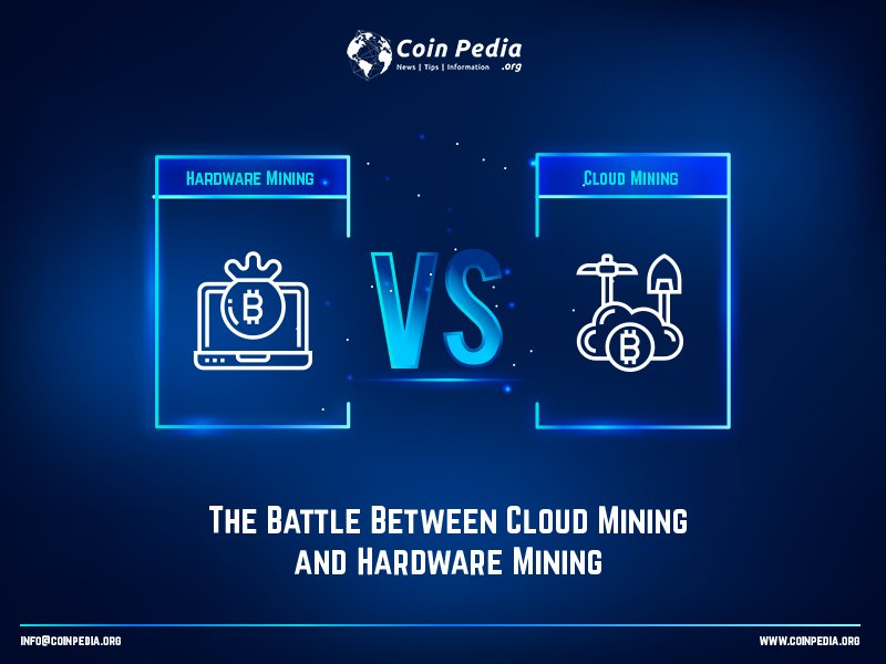 Cloud Mining and Hardware Mining