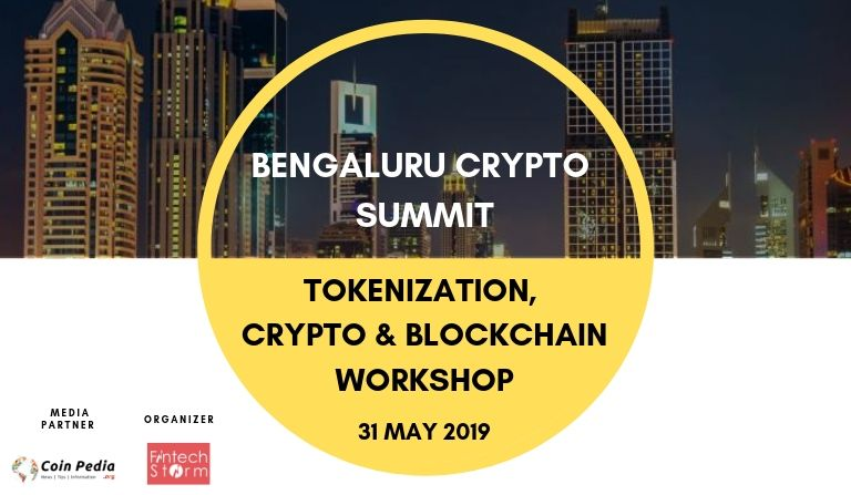 Bengaluru Crypto Summit - TOKENIZATION, CRYPTO & BLOCKCHAIN