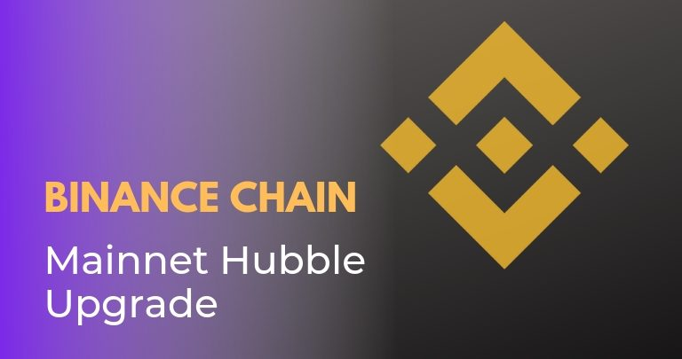 Binance Chain Completes Mainnet Hubble Upgrade