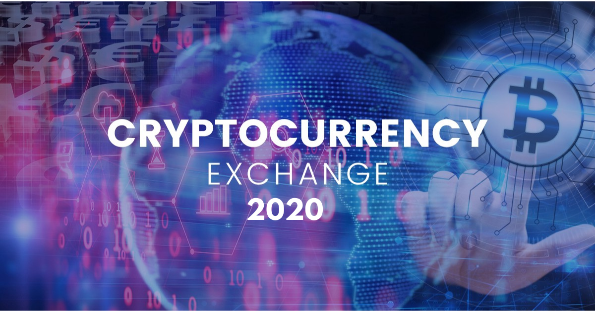 Top 10 Cryptocurrency Exchanges to Consider in 2020