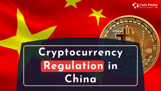 The Cryptocurrency Regulation in China
