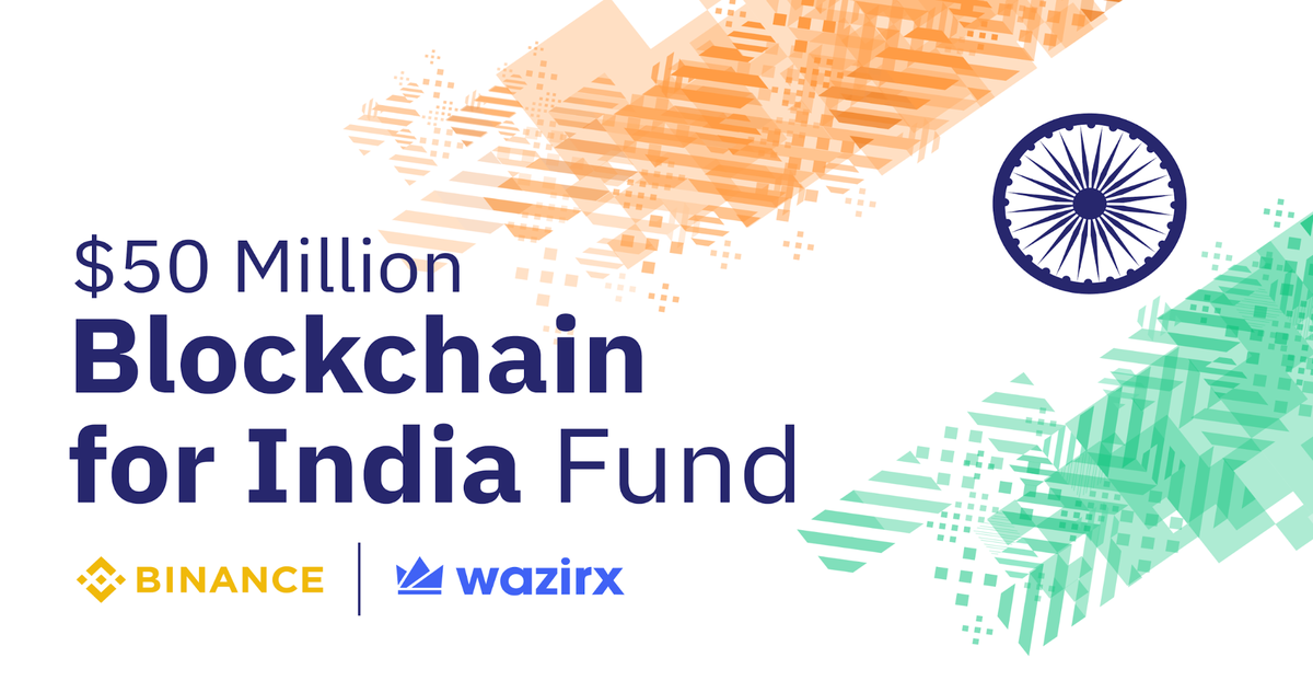 'Blockchain for India' - Binance and WazirX announce $50M for Indian Blockchain Startups