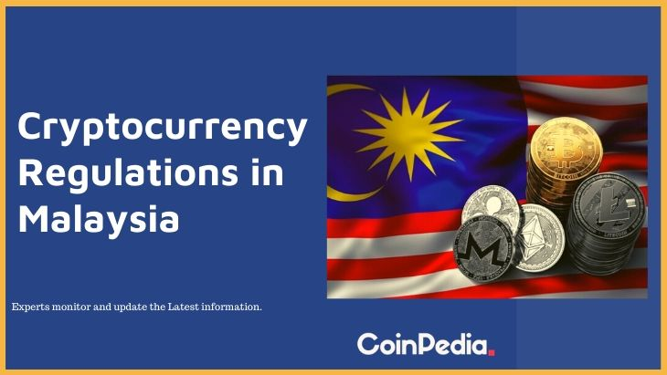 Cryptocurrency Regulations in Malaysia