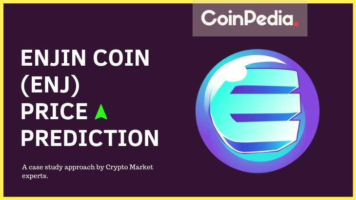 Enjin Coin Price Prediction: Will ENJ Price Reach $1 By The End Of 2021?