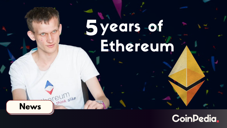 Celebrating Ethereum's 5 Years of Success With 5 Interesting Facts on Ethereum's Journey