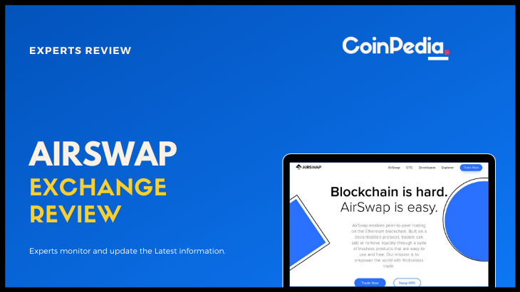 AirSwap Exchange Review – Info, Fees, Review, and Updates
